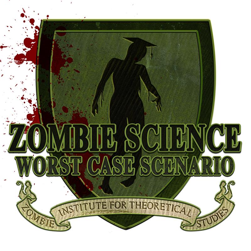 Zombie Science: Worst Case Scenario